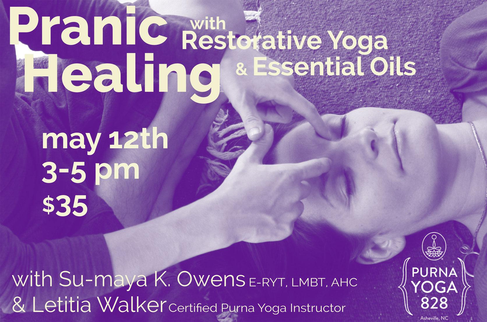 Pranic Healing Restorative Yoga Workshop   Live Yoga Now